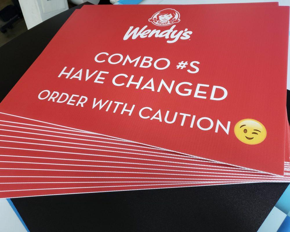 Wendy's Yard Signs